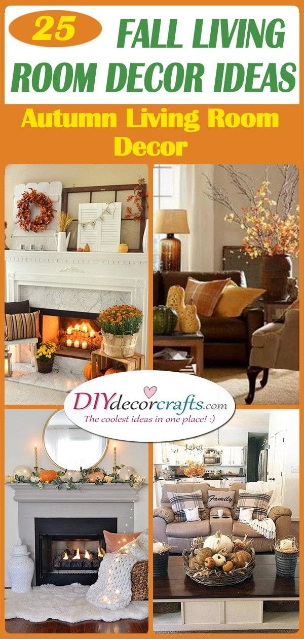 25 FALL LIVING ROOM DECOR IDEAS - Autumn Living Room Decor