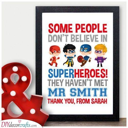 Believing in Super Heroes - A Lovely Present